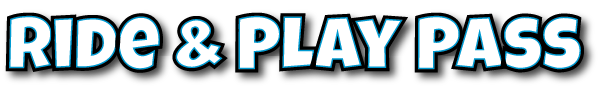 Ride & Play Pass